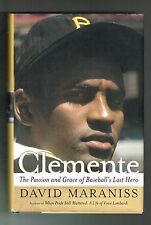 David Maraniss Clemente The Passion and Grace of Baseball's Last Hero 2006 HC
