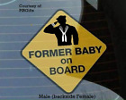 """U.S. Navy - """"FORMER BABY ON BOARD"""" safety sign 5"""" x 5"""" (with Suction cup)"""