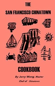 SAN FRANCISCO Chinatown cookbook -- chinese restaurant book