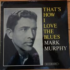 RLP 441 Mark Murphy That's How I love The Blues
