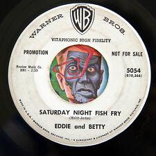 HEAR Eddie & Betty 45 Saturday Night Fish Fry/Sweet Someone R&B rocker soul WLP