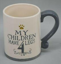 My Children Have 4 Legs Grasslands Road Coffee Tea Cup Mug Dog Cat Lover Gift