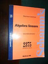 Lipschutz S.; ALGEBRA LINEARE 2375 problemi risolti; McGraw-Hill - Schaum's 1994