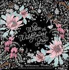 WHERE THE WILDFLOWERS GROW - PICKER, ADRIANA (ILT) - NEW PAPERBACK BOOK
