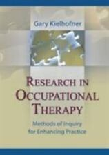 Research in Occupational Therapy : Methods of Inquiry for Enhancing Practice...