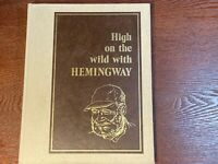 HEMINGWAY Limited Edition SIGNED by son John H. Hemingway VG
