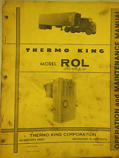 THERMO KING Mdl. ROL after #3500 OPERATION & MAINTENANCE MANUAL #TK3824 (1960s)