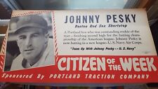 "EPX JOHNNY PESKY 1941 US NAVY CITIZEN OF THE WEEK BUS SIGN 21""X11"" RED SOX"