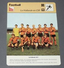 FICHE FOOTBALL 1977 NEDERLAND PAYS-BAS ARGENTINA 78 CRUYFF REP KROL SUURBIER