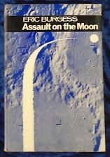 ASSAULT ON THE MOON - ERIC BURGESS H/B D/W 1966 HODDER & STOUGHTON UK POST £3.25