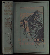 In/Around Grand Canyon George Wharton James 1913 enlarged edition photos