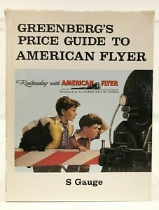 Greenberg's Price Guide to American Flyer S Gauge 1980 First Edition