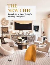 THE NEW CHIC - KALT, MARIE/ EDITORS ARCHITECTURAL DIGEST FRANCE - NEW HARDCOVER