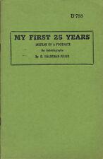 My First 25 Years: An Autobiography by Emanuel Haldeman-Julius (Haldeman-Julius)