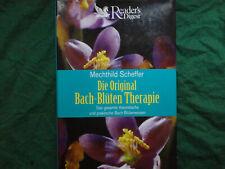 Die Original Bach-Blüten Therapie