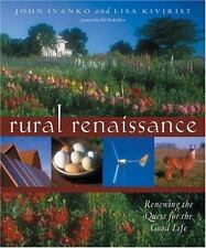 Rural Renaissance: Renewing the Quest for the Good Life (Wiser Living)-ExLibrary