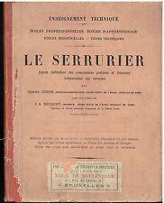 CHARLES JOSEPH - Le SERRURIER préface de J.A.BOCQUET - Enseignement Technique