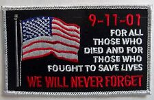 9-11-01 PATCH - WE WILL NEVER FORGET THOSE WHO DIED THOSE WHO FOUGHT TO SAVE  LI