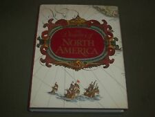 1972 THE DISCOVERY OF NORTH AMERICA HARDCOVER BOOK BY W. P. CUMMING - I 1519