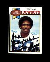 Tony Hill Hand Signed 1979 Topps Dallas Cowboys Autograph