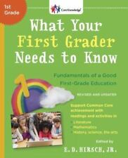 What Your First Grader Needs to Know (Revised and Updated): Fundamentals of a Go