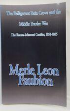 Belligerent Rain Crows Middle Border War Bleeding Kansas Missouri  Merle Faubion