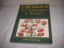 Livre L'herbier des montagnes de France Yves Paccalet