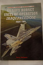 Iraqi Freedom Desert Storm USN Hornet Operations 2 Osprey Reference Book
