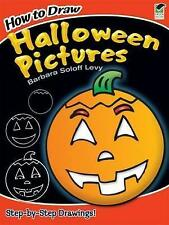 How to Draw Halloween Pictures (Dover How to Draw), Levy, Barbara Soloff, New Bo