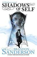 Shadows of Self: A Mistborn Novel by Sanderson, Brandon, NEW Book, FREE & FAST D