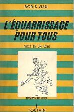 RARISSIME EO ( PILONNÉE ) BORIS VIAN + BOO : L'ÉQUARRISSAGE POUR TOUS + 2 TEXTES
