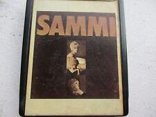 "SAMMI SMITH ""HELP ME MAKE IT THROUGH THE NIGHT"" 8 TRACK TAPE I'VE GOT TO HAVE YO"