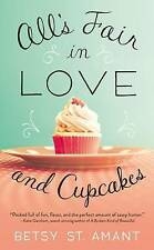 NEW All's Fair in Love and Cupcakes by Betsy St. Amant
