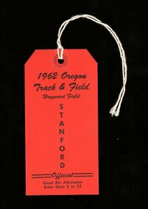 >orig. 1962 Oregon Ducks vs Stanford Indians TRACK And FIELD **Official's Pass**