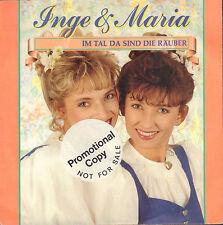 """INGE & MARIA – Im Tal Da Sind Die Räuber (1990 VINYL SINGLE 7"""" GERMANY)"""