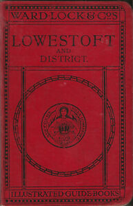 VERY EARLY WARD LOCK RED GUIDE - LOWESTOFT & THE NORFOLK BROADS, 1910/11 - RARE!