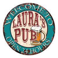 CPWP-0022 LAURA'S PUB OPEN 24HRS Chic Sign Mother's day Birthday Gift