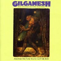 Gilgamesh - Another Fine Tune Youve Got Me Into [CD]