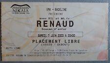 Rare ticket billet de concert RENAUD BOUCAN D'ENFER - Nikaia Nice - 7 juin 2003
