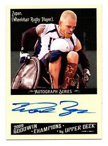 2009 Goodwin Champions Authentic Autograph Mark Zupan Wheelchair Murderball Star