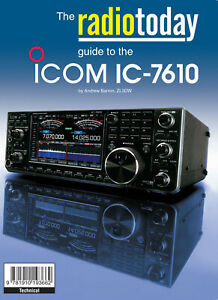 Radio Today guide to the Icom IC-7610 - Book for Ham / Amateur Radio users