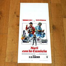 NATI CON LA CAMICIA locandina poster affiche Bud Spencer Terence Hill i10