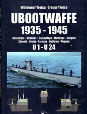 UBOOTWAFFE 1935-1945 U1 - U24: CHRONICLES, VICTORIES, CAMOUFLAGE, MARKINGS, INSI