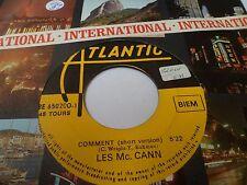 """7"""" LES MCCANN - Comment - VG+ - ATLANTIC - BE 650200 - France of Belgium ?  1970"""