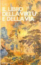 N83 Il libro della virtù della via Lao Tzu Ed. Nuova 1981