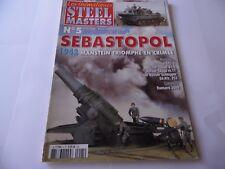 STEEL MASTERS ISSUE 5 - SEBASTOPOL MILITARY HISTORY WARGAMING MAGAZINE