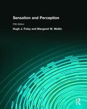 Sensation and Perception by Hugh J. Foley and Margaret W. Matlin (2009,...