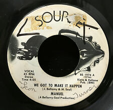 "Manuel & The Main Source - We Got To Make It Happen 7"" VG+ USA 45 Soul Rare 70's"