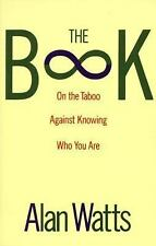 Book : On the Taboo Against Knowing Who You Are by Alan W. Watts