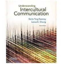 Understanding Intercultural Communication by Stella Ting-Toomey and Leeva C. Ch…